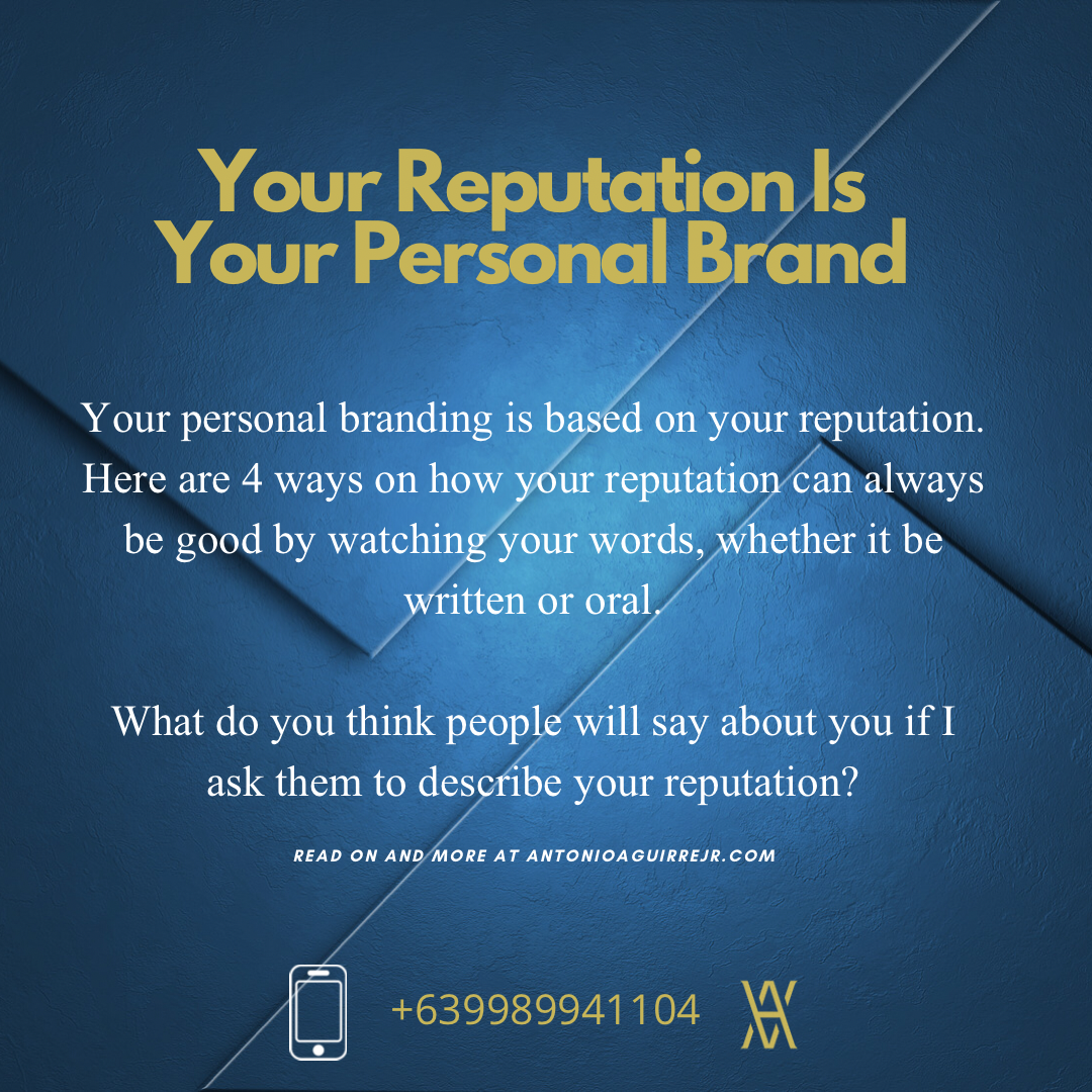 YOUR REPUTATION IS YOUR PERSONAL BRAND
