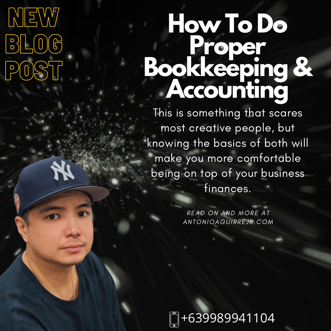 HOW TO DO PROPER BOOKKEEPING & ACCOUNTING