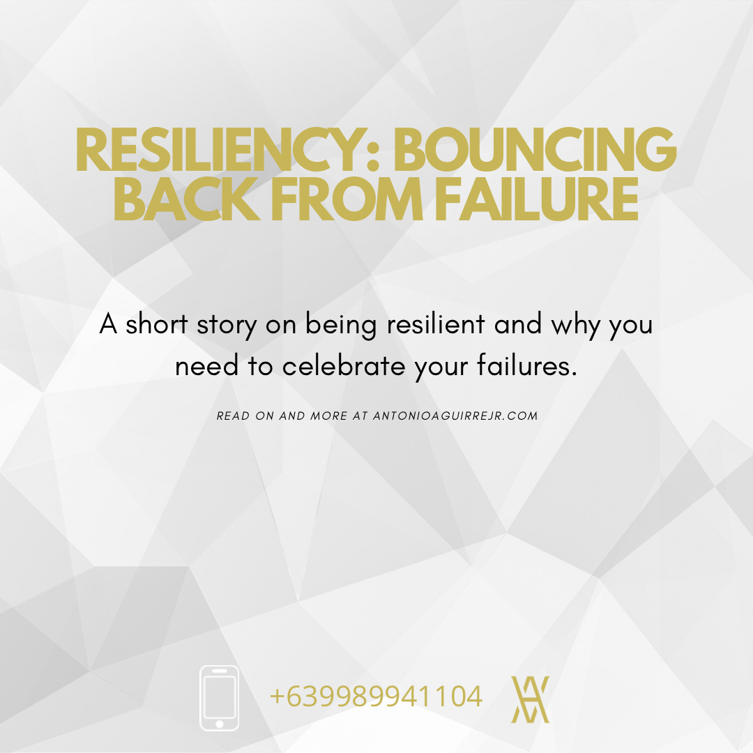 RESILIENCY: BOUNCING BACK FROM FAILURE