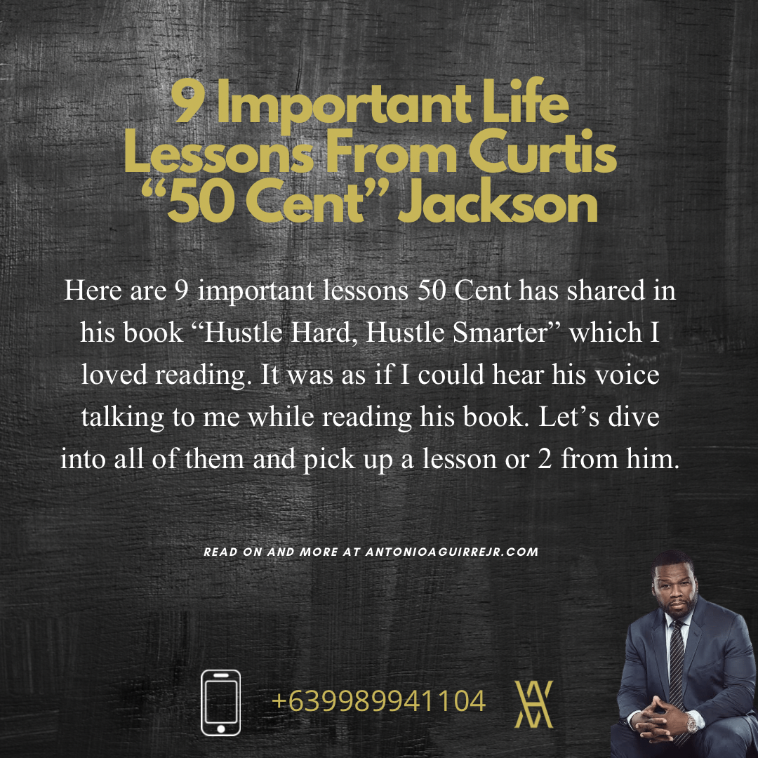 "LIFE LESSONS FROM CURTIS ""50 CENT"" JACKSON"