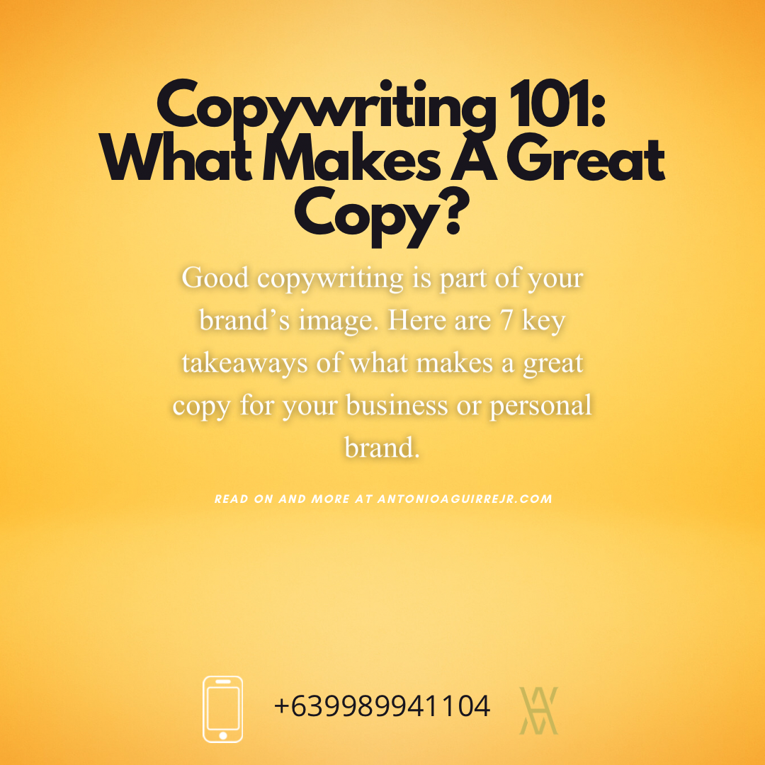 WHAT MAKES A GREAT COPY – 7 KEY COPYWRITING TAKEAWAYS