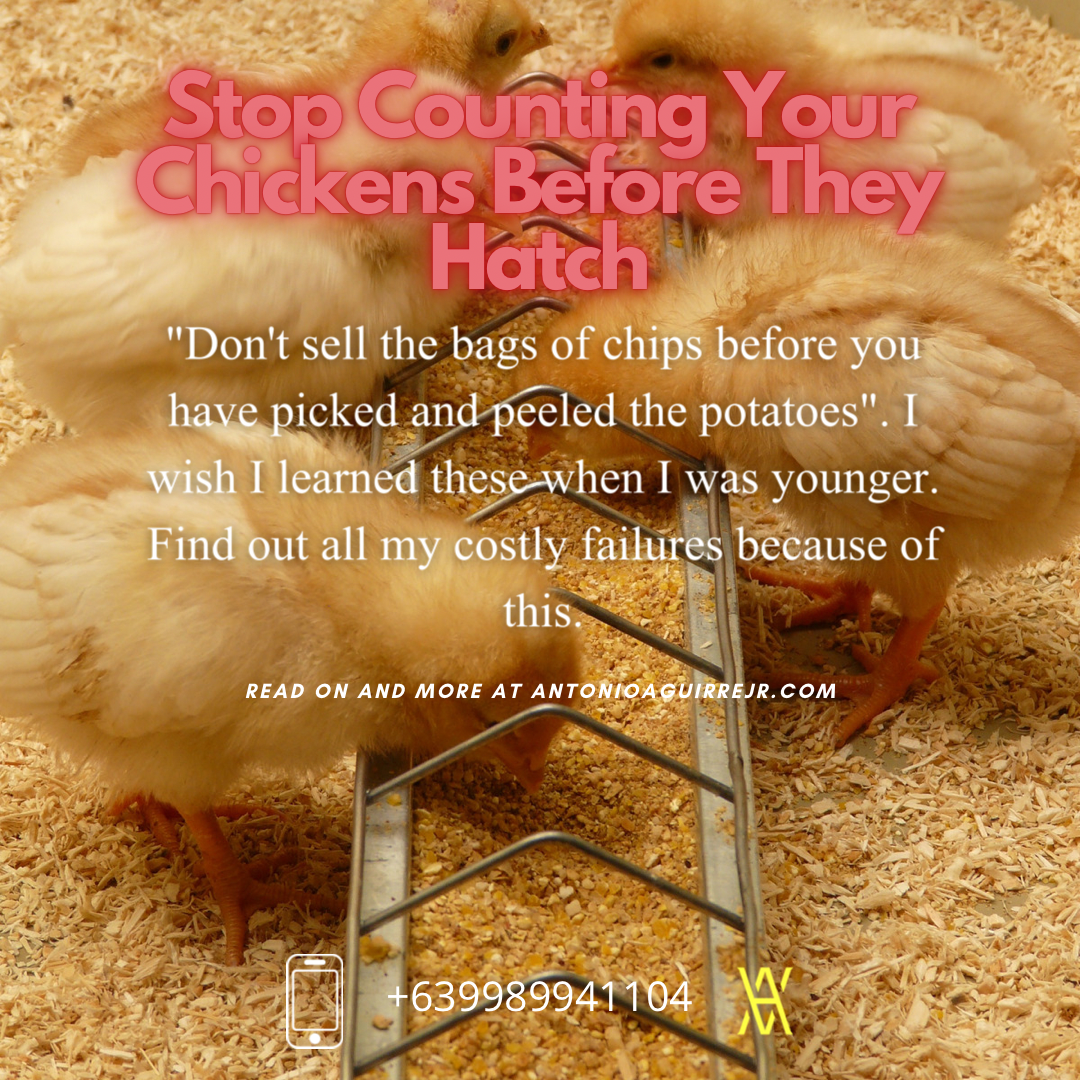 STOP COUNTING YOUR CHICKENS – HERE'S WHY