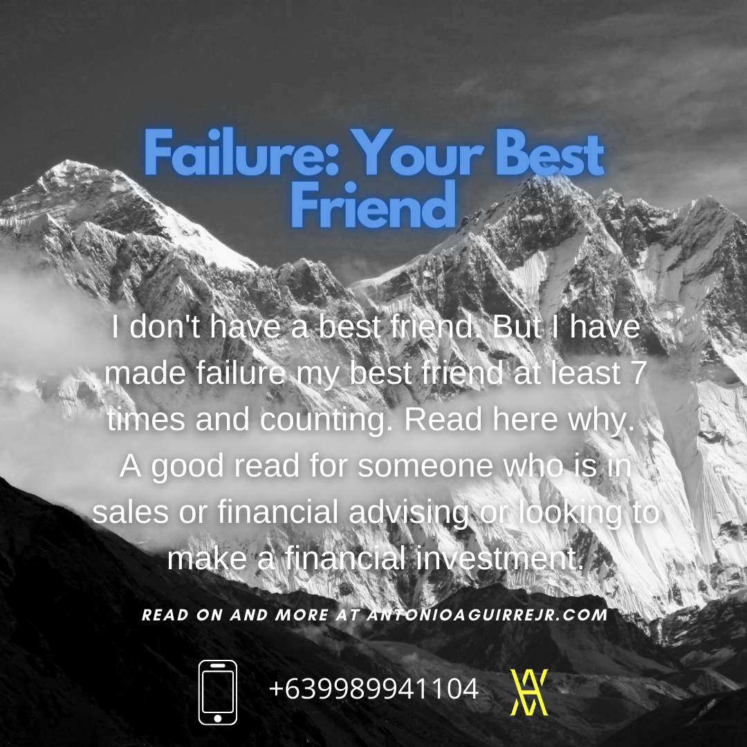 FAILURE: YOUR BEST FRIEND